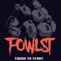Fowlst游戏-Fowlst安卓版(动作休闲)预约 v1.0_安卓网-六神源码网
